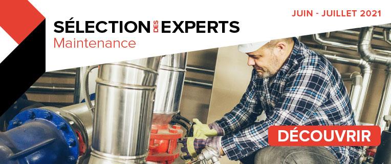 Délection des Experts Maintenance | Juin - Juillet 2021