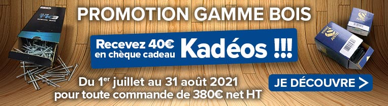 PROMOTION GAMME BOIS - Recevez 40€ en chèque cadeau Kadéos !!!