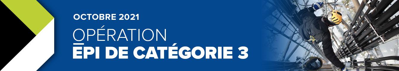 OPÉRATION EPI DE CATÉGORIE 3   OCTOBRE 2021