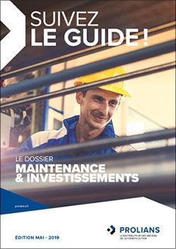 Suivez le guide ! - Maintenance & Investissements