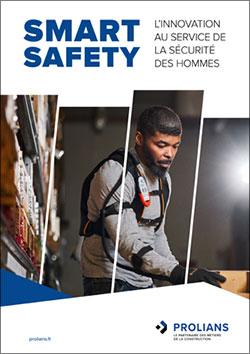 Découvrez SMART SAFETY, une large sélection de solutions innovantes dédiées à la sécurité des travailleurs des métiers du BTP et de la construction.