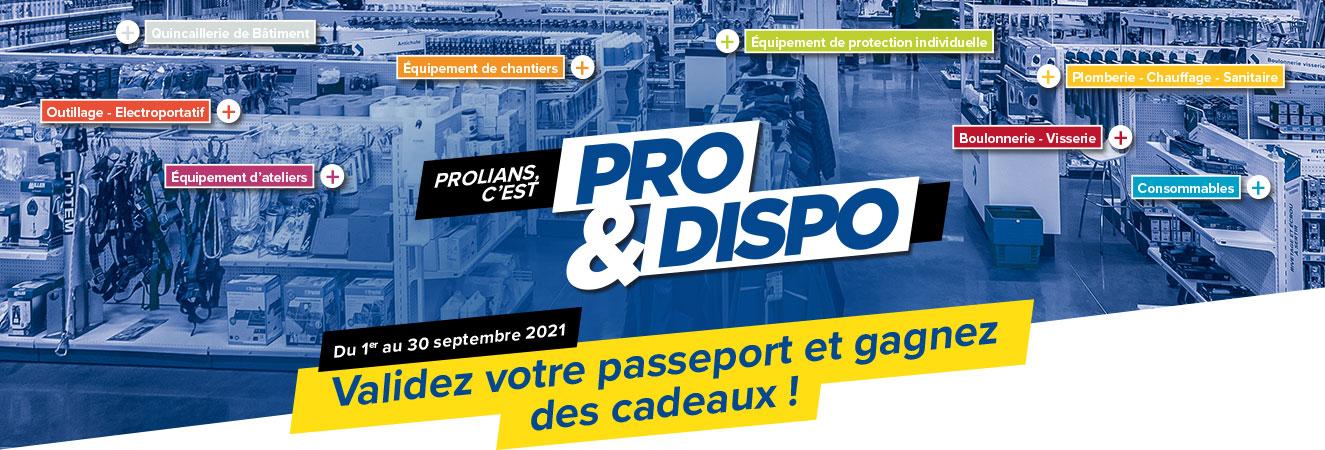 PROLIANS C'EST PRO & DISPO - Validez votre passeport et gagnez des cadeaux !